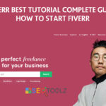 Fiverr Best Tutorial 100% Complete Guide – How to Start Fiverr in 2021