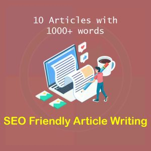 SEO friendly content, article & blog writing - 10 Articles